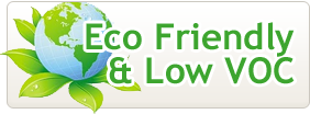Eco Friendly & Low VOC